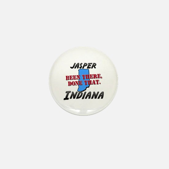 jasper indiana - been there, done that Mini Button