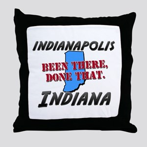indianapolis indiana - been there, done that Throw