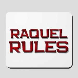raquel rules Mousepad