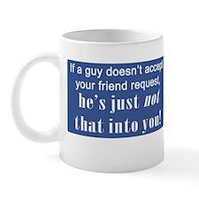 Not Into You Mug