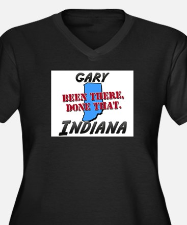 gary indiana - been there, done that Women's Plus