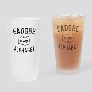 EADGBE is my alphabet bass player Drinking Glass