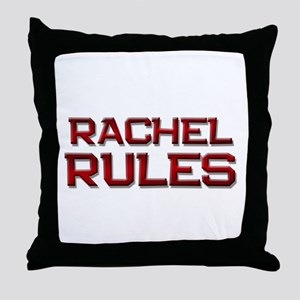 rachel rules Throw Pillow
