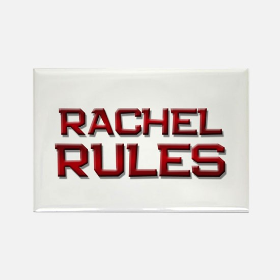 rachel rules Rectangle Magnet