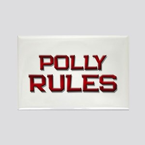 polly rules Rectangle Magnet