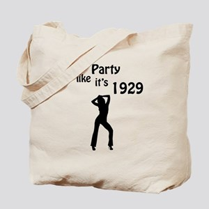 Party like it's 1929 Tote Bag