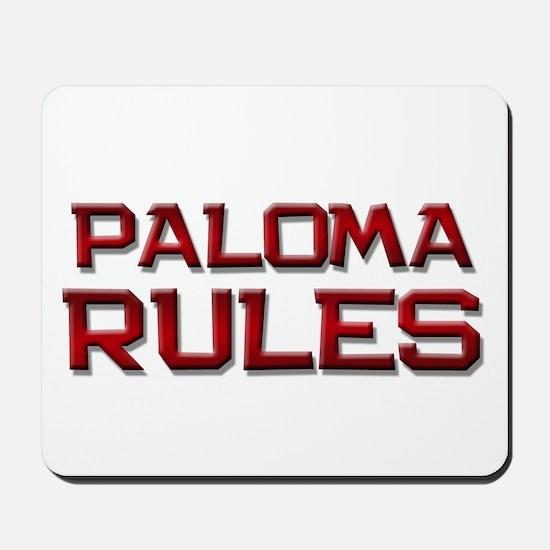 paloma rules Mousepad