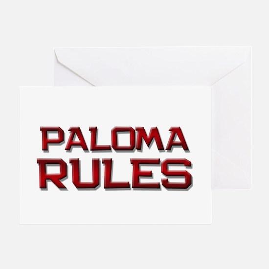 paloma rules Greeting Card