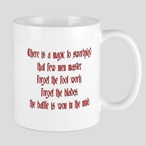 There is a Magic to swordplay Mug