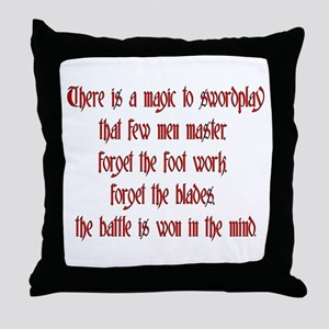 There is a Magic to swordplay Throw Pillow