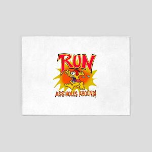 Run! Assholes abound!!! 5'x7'Area Rug