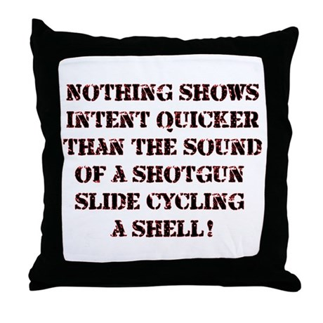 Showing Intent...Shotgun Throw Pillow