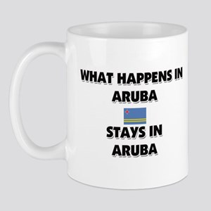What Happens In ARUBA Stays There Mug