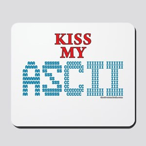 Kiss My Ascii Mousepad