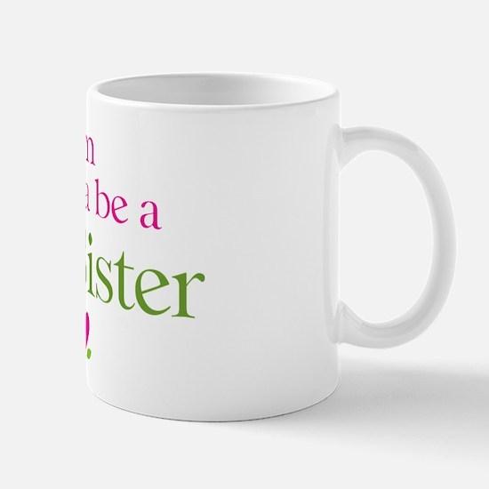 Gonna Be Big Sister Mug