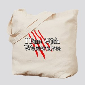 I Run With Werewolves Tote Bag