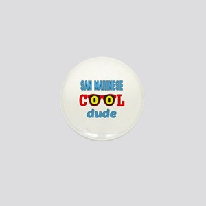 San Marinese Cool Dude Mini Button