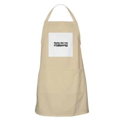THANK GOD FOR ENGRAVERS BBQ Apron