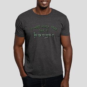 I will flick you... Dark T-Shirt