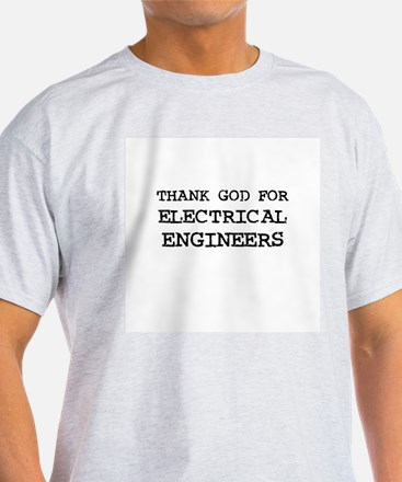 THANK GOD FOR ELECTRICAL ENGI Ash Grey T-Shirt