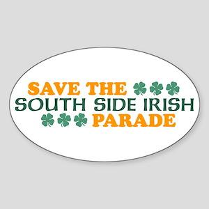 Save The South Side Irish Parade Oval Sticker