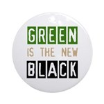 Green is the New Black Ornament (Round)