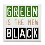 Green is the New Black Tile Coaster