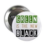 """Green is the New Black 2.25"""" Button (10 pack)"""