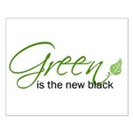 Green is the New Black Small Poster