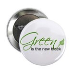 """Green is the New Black 2.25"""" Button"""