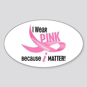 I Wear Pink For Myself 33.2 Oval Sticker
