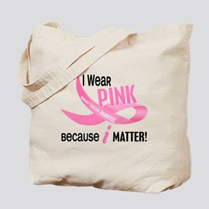 I Wear Pink For Myself 33.2 Tote Bag