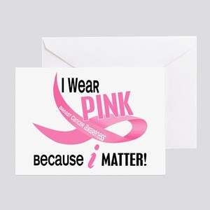 I Wear Pink For Myself 33.2 Greeting Card