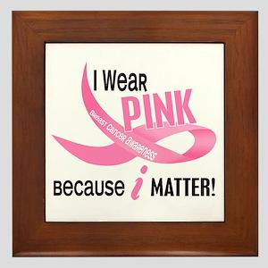 I Wear Pink For Myself 33.2 Framed Tile