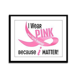 I Wear Pink For Myself 33.2 Framed Panel Print