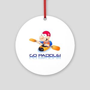 Go Paddle! Ornament (Round)