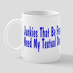Textual Dealin Mug