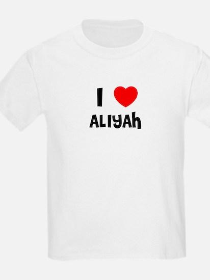 I LOVE ALIYAH Kids T-Shirt