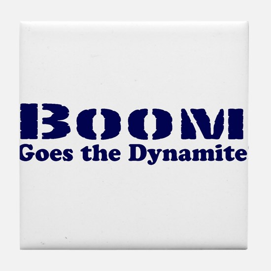 Boom Goes the Dynamite Tile Coaster