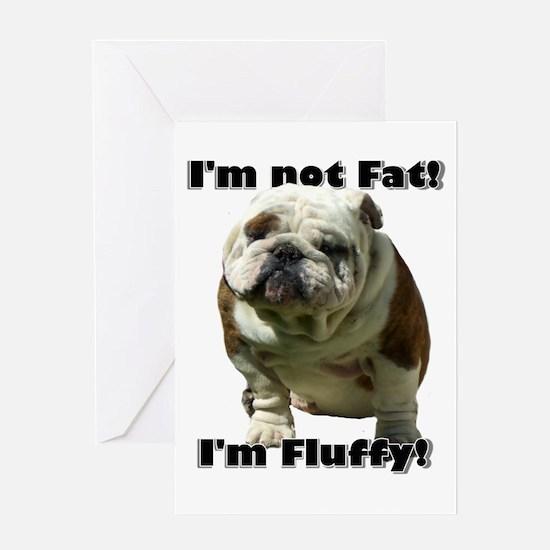 I'm Not Fat Bulldog Greeting Card