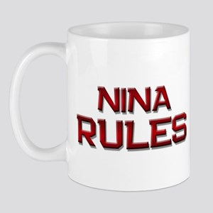 nina rules Mug