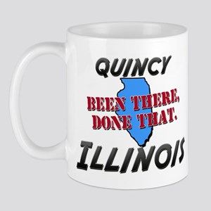 quincy illinois - been there, done that Mug