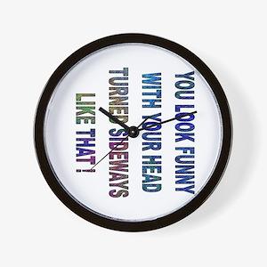 You look funny.... Wall Clock