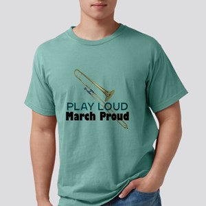 Play Loud March Proud Trombone T-Shirt