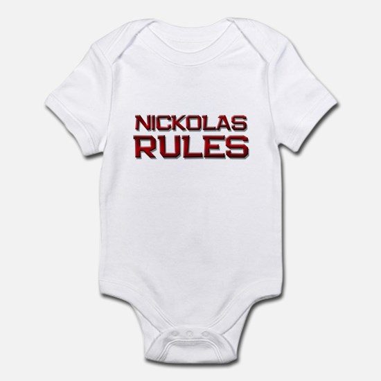 nickolas rules Infant Bodysuit