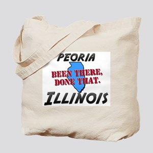 peoria illinois - been there, done that Tote Bag