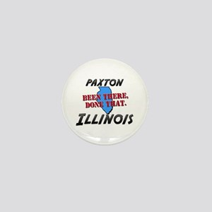 paxton illinois - been there, done that Mini Butto
