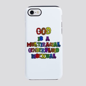God is a Multiracial Genderfluid Bisexual iPhone 7