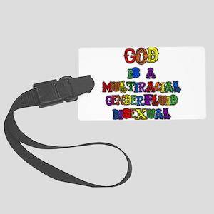 God is a Multiracial Genderfluid Bisexual Luggage