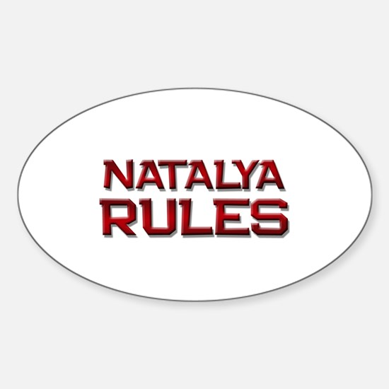 natalya rules Oval Decal